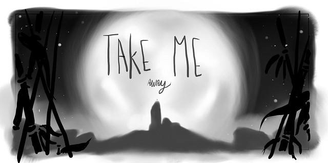 concept take me away