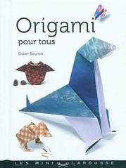 Origami création - Didier Boursin - Origami pour tous