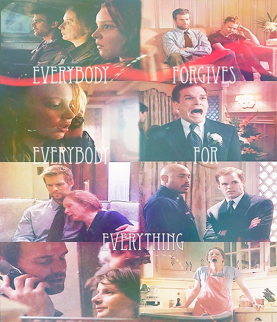 Everybody forgives everybody for everything