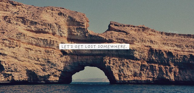 Let's Get Lost Somewhere.