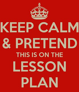 Keep Calm - it's on the lesson plan