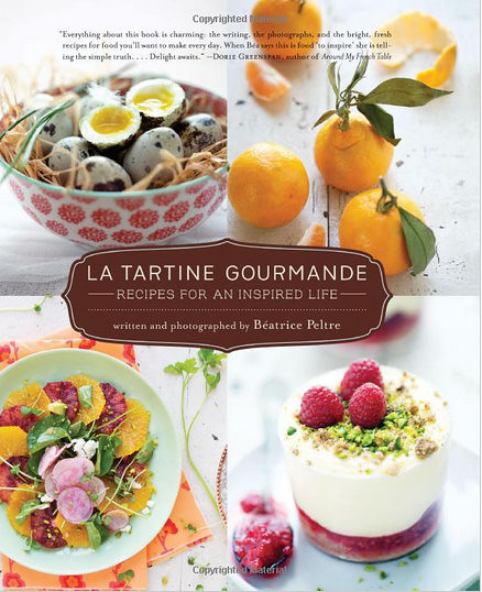 Vanilla Garlic: La Tartine Gourmande Cookbook Review
