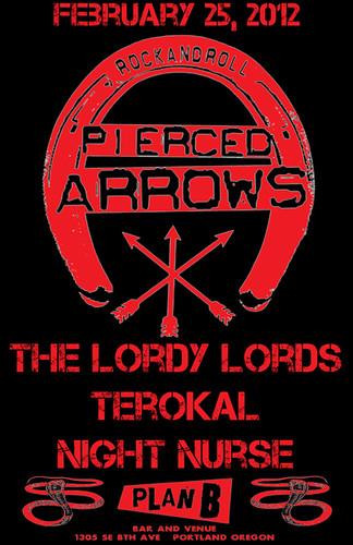 2/25/12 PiercedArrows/TheLordyLords/Terokal/NightNurse