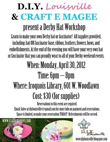 KY Derby Hat Workshop April 30 by E. Magee