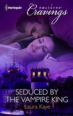 June 1st 2012 by Harlequin Nocturne Cravings                 Seduced by the Vampire King (Vampire Warrior Kings #2) by Laura Kaye