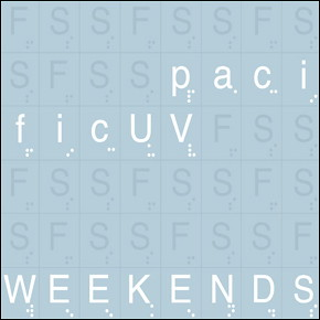 pacificUV_Weekends