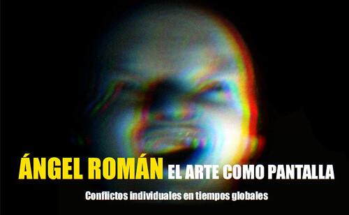 El arte como pantalla by Ángel Román