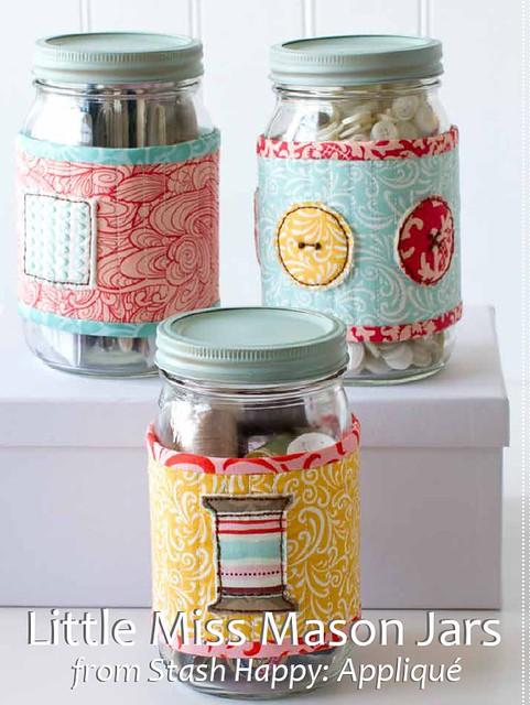 Little Miss Mason Jars (pattern from Stash Happy: Appliqué)