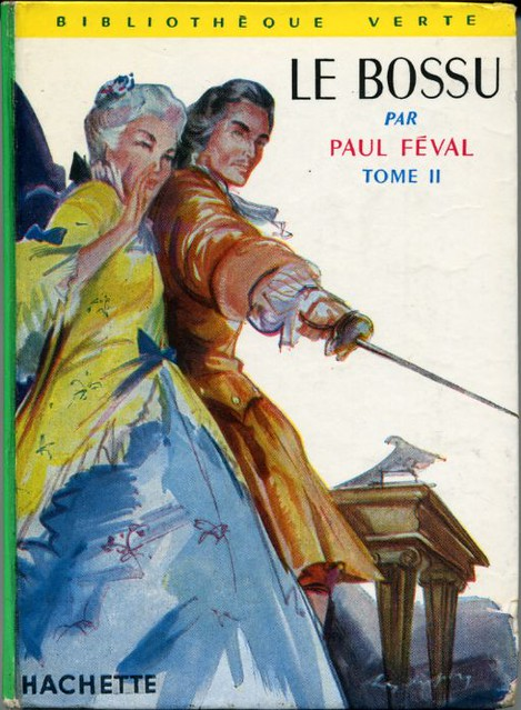 Le Bossu tome II, by Paul FEVAL