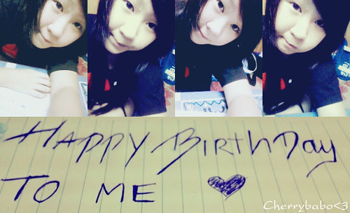 Happy Birthday to Me ♥