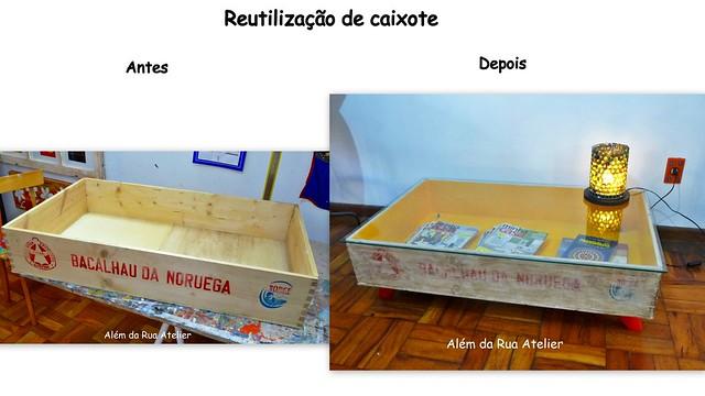 Caixote reutilizado - Antes e depois