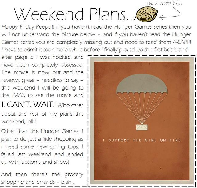weekend plans 3.23.12