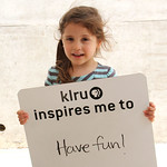 KLRU inspires me to ... Have fun!