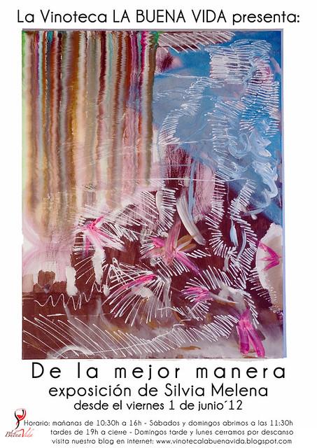 de la mejor manera - Exposición de Silvia Melena - desde el 1 de junio en la Vinoteca La Buena Vida