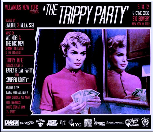 Villainous New York's TRIPPY PARTY 5.14.12 Do Not miss! by VLNSNYC