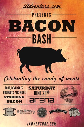 Got Bacon? The First Annual Bacon Bash