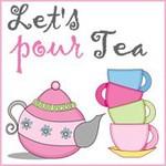 Let's Pour Tea