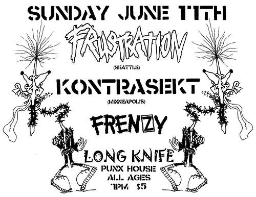 6/17/12 Frustration/Kontrasekt/Frenzy/LongKnife