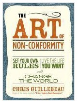 Image of the book The Art of Non-Conformity: Set Your Own Rules, Live the Life You Want, and Change the World