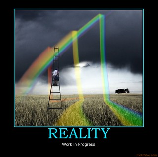 reality-reality-demotivational-poster-1272339883