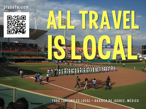 All Travel is Local (Oaxaca Baseball) @guerrerosoax @thetravelword @Territorioscore