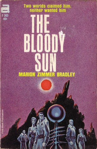 The Bloody Sun by Marion Zimmer Bradley. Ace 1964. Cover artist Jack Gaughan
