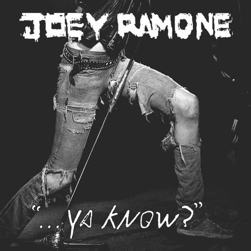 05-22-12 Joey Ramone '...Ya Know?' CD Released