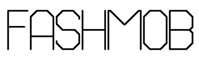 FASH MOB