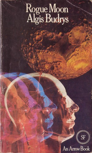 Rogue Moon by Algis Budrys. Arrow 1973. Cover artist Chris Yates