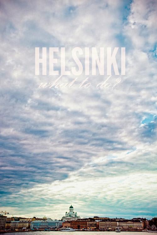 What to do in Helsinki?