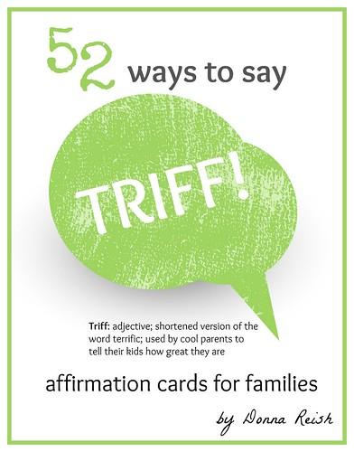 52 Ways to Say TRIFF