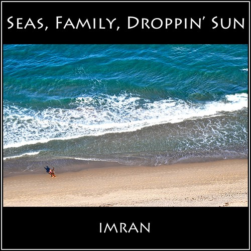 Seas, Family, Droppin' Sun Ode To Swiss Family Robinson - IMRAN™ by ImranAnwar