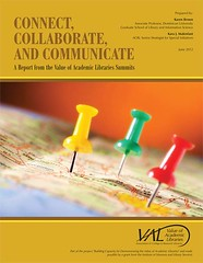 Connect, Collaborate, and Communicate: A Report from the Value of Academic Libraries Summits