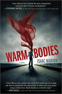 7221401238 6220ff817e n Book Review: Warm Bodies by Isaac Marion