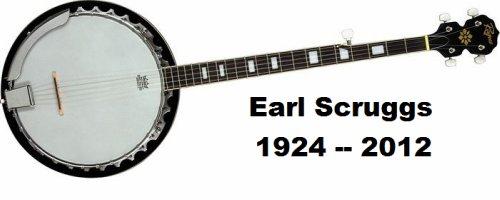 Earl Scruggs 1924 -- 2012
