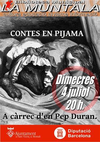 Contes en pijama a càrrec d'en Pep Duran @ 4 juliol 20 h. by bibliotecalamuntala