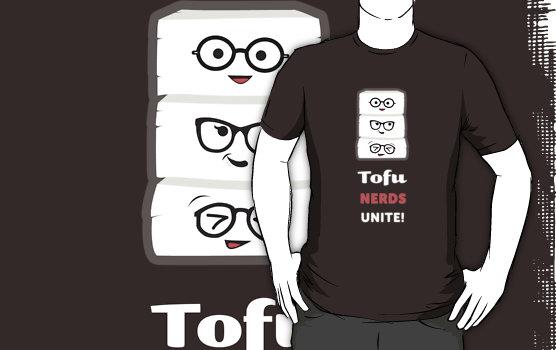 tofu nerds unite! tshirt