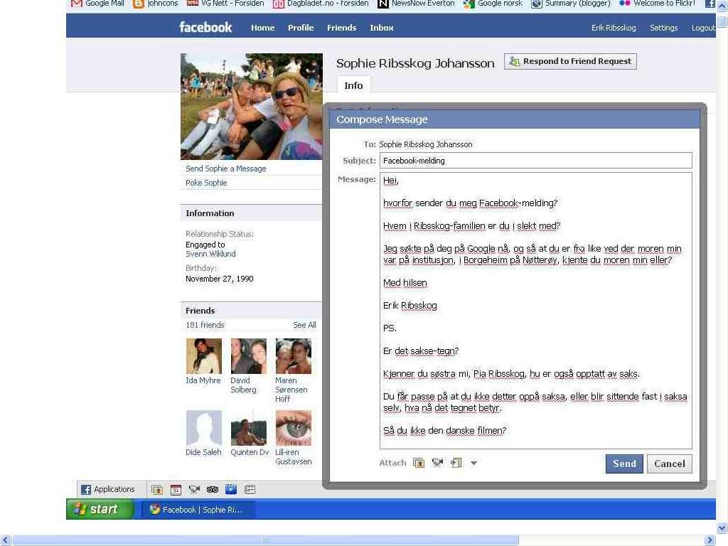 sophie ribsskog johansson har sendt melding før på facebook