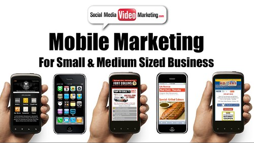 Mobile Marketing for Small & Medium Business