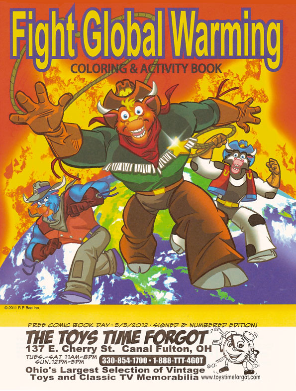 "THE TOYS TIME FORGOT :: FREE COMIC BOOK DAY;"" FIGHT GLOBAL WARMING  COLORING BOOK Featuring The Wild West C.O.W.-Boys of Moo Mesa "" (( May 5, 2012 )) by tOkKa"