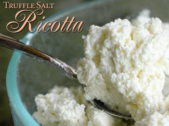 Truffle Salt Ricotta