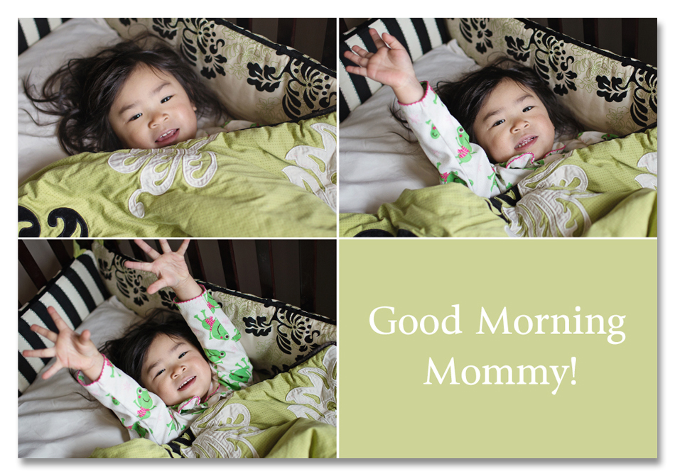 Good Morning Mommy Collage