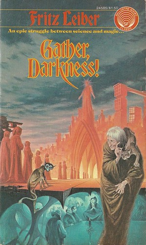 Fritz Leiber - Gather, Darkness! (Ballantine 1975)