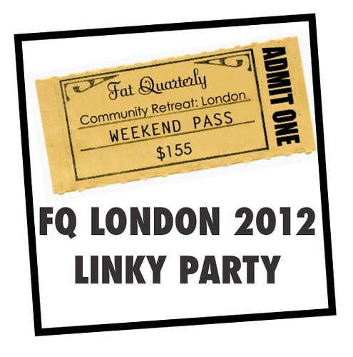 FQ London 2012 Linky Party by Lynne @ Lilys Quilts