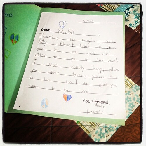 Thank you letter from Girly for chaperoning her field trip. *sniff*