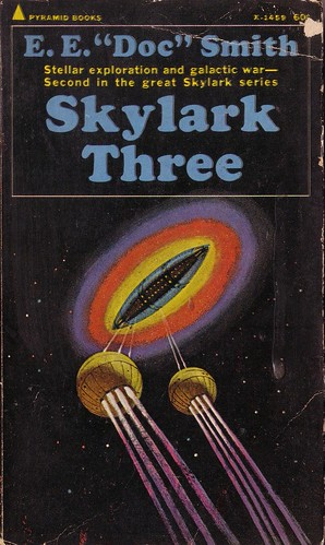 "Skylark Three by E.E. ""Doc"" Smith. Pyramid 1968. Cover artist Jack Gaughan"