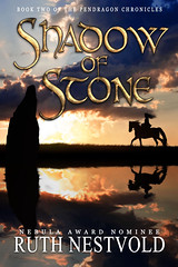 Shadow of Stone. Book Two in the Pendragon Chronicles