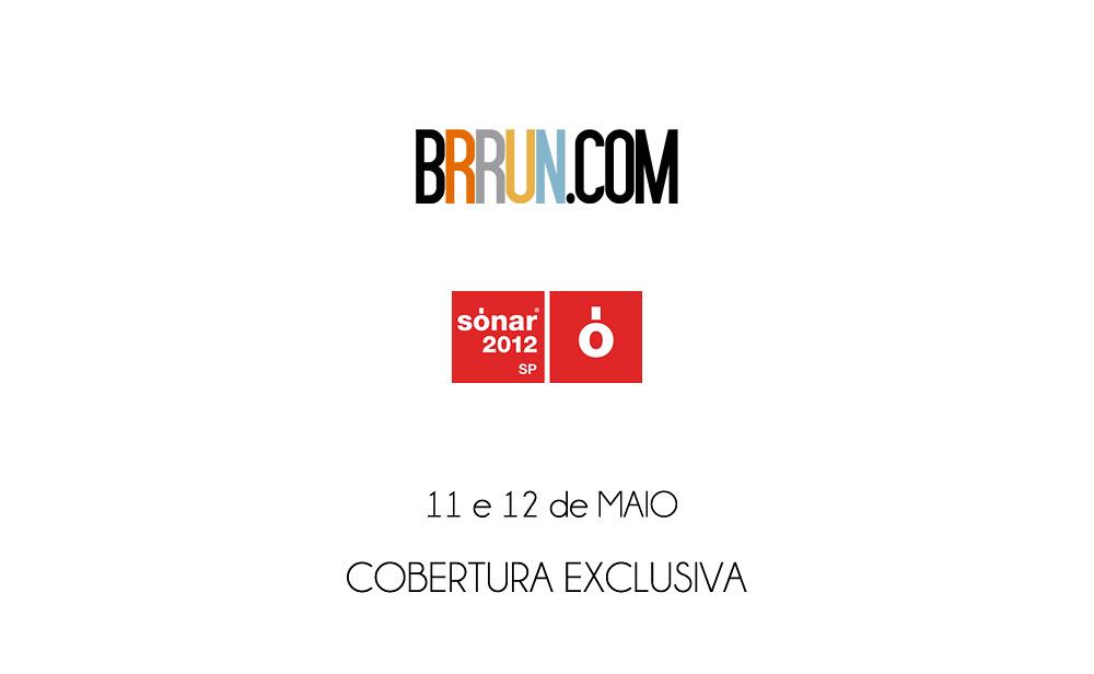 BRRUN.COM + Sónar São Paulo 2012