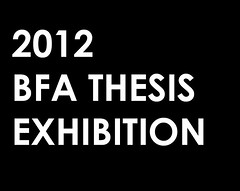 2012 BFA Thesis Exhibition