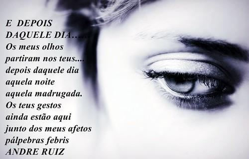 E DEPOIS DAQUELE DIA..... by amigos do poeta